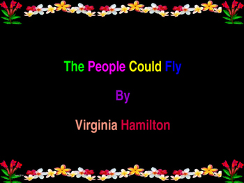 Story Review.The People Could Fly Powerpoint