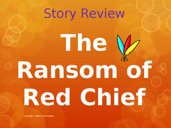 Story Review & Analysis - The Ransom of Red Chief