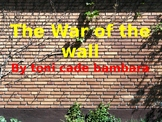 Story Review & Analysis - The War of The Walls by Toni Cad