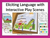 Eliciting Language with Interactive Play Scenes