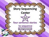 Story Sequencing Center---30 Four Sentence Stories to Put in Order