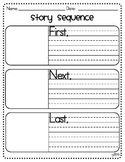 Story Sequence Graphic Organizer - First, Next, and Last