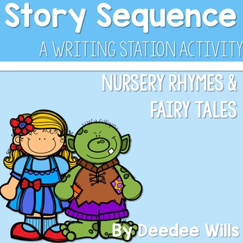 Story Sequence Nursery Rhymes and Fairy Tales