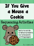 Story Sequencing Activity- If You Give a Mouse a Cookie