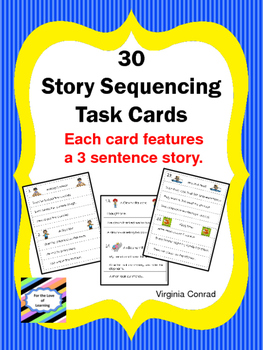 Story Sequencing Center---30 Three Sentence Stories to Put