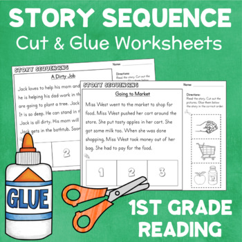 Story Sequencing Cut & Glue Worksheets with Reading Passages for First Grade