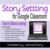 Story Settings for Google Classroom & Distance Learning