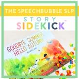 Story Sidekick - Goodbye Summer, Hello Autumn