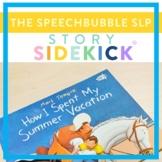 Story Sidekick - How I Spent My Summer