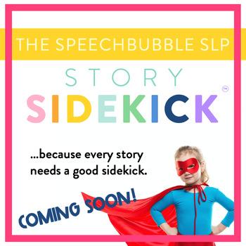 Story Sidekick (TM) Coming Soon!