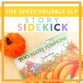 Story Sidekick - Too Many Pumpkins