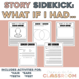 Story Sidekick: What If You Had Animal...