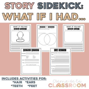 Story Sidekick: What If You Had Animal...