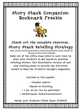 Story Stack Bookmarks FREEBIE:  An Oral Retelling Story Stack Companion