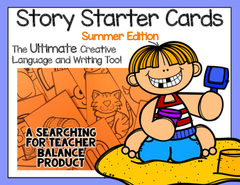 Story Starter Cards: Summer Edition