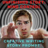 Story Starter Creative Writing Prompt: Mind Control