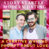 Story Starter Creative Writing Prompt: Modern Dating