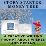 Story Starter Creative Writing Prompt: Money Tree