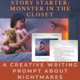 Story Starter Creative Writing Prompt: Monster in the Closet