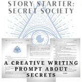 Story Starter Creative Writing Prompt: Secret Society