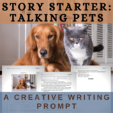 Story Starter Creative Writing Prompt: Talking Pets