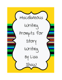 Story Starter Ideas for Writing