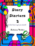 Creative Writing Story Starters 2: Fun writing prompts to