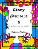 Creative Writing Story Starters 3: Fun writing prompts to get started!