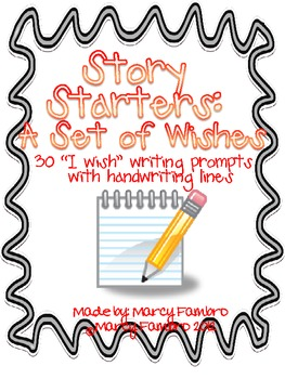 Story Starters: A Set of Wishes (30 Writing Journal Prompts w/ Handwriting Line)