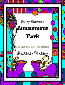 Creative Writing Amusement Park Story Starters: Fun writin