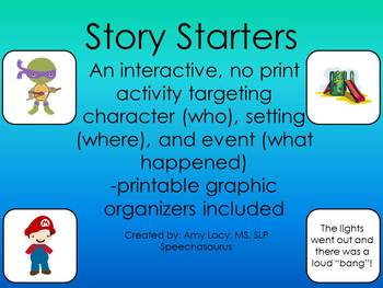 Story Starters: An interactive, no print activity