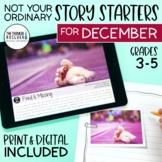 Story Starters: DECEMBER Writing Prompts (Digital & Printable)