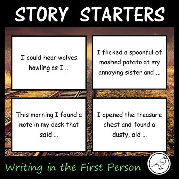 Story Starters - First Person - Writing