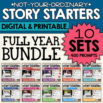 Story Starters: Full Year BUNDLE {Not Your Ordinary Writing Prompts!}
