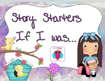 Story Starters: If I was a ...