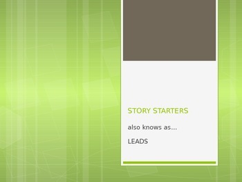 Leads, strong story starters
