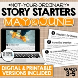 Story Starters: MAY & JUNE {Not Your Ordinary Writing Prompts!}