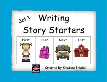 Story Starters Set 1 (with First, Then, Next, and Last)