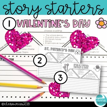 Story Starters: Valentine's Day, St. Patrick's Day and Easter