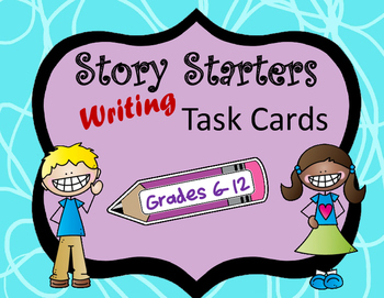 Story Starters Writing Task Cards- Grades 6-12