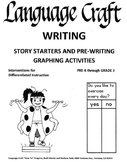 Story Starters and Pre-Writing Graphing Activities Pre K-3