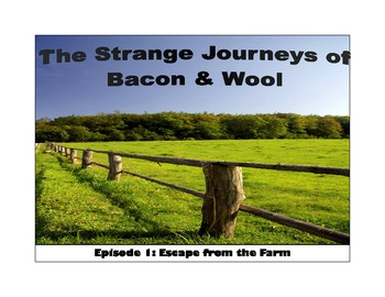 Story Starters - bacon and wool and the escape from the farm