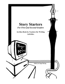 Story Starters for Grades 1-2 (Entire School)