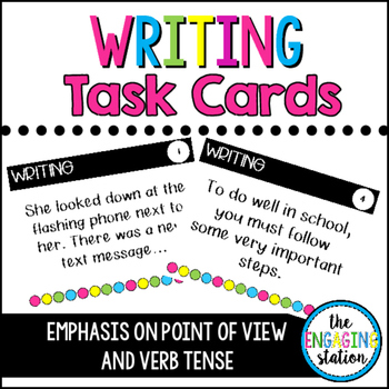 Writing Task Cards with Emphasis on Point of View and Verb Tense