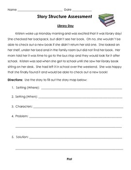 Story Structure Assessment: Story Elements, Beg/Med/End, Cause and Effect