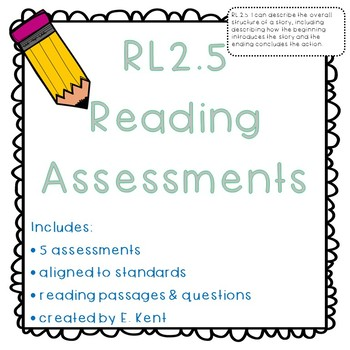 Story Structure Assessments - RL2.5