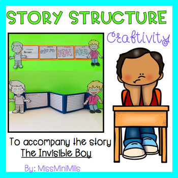 Story Structure Craftivity: The Invisible Boy