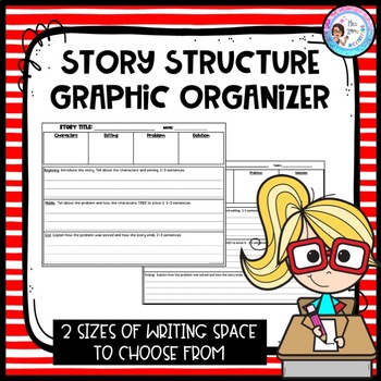 Story Structure Graphic Organizer *great for retellings OR original narratives*