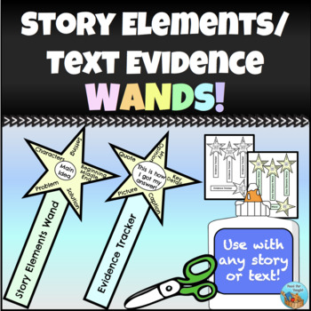 Story Elements and Text Evidence Wands
