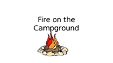 StoryTellers Six Elements of a Story: Fire on a Campground